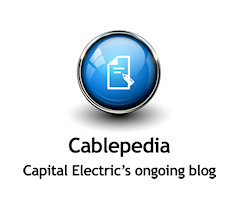 Cablepedia - Capital Electric's ongoing blog